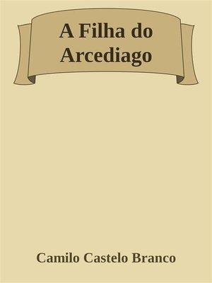 cover image of A Filha do Arcediago