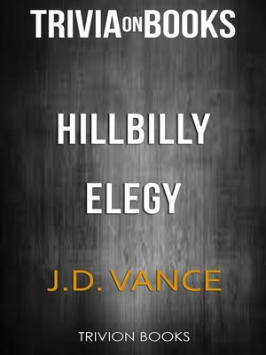 cover image of Hillbilly Elegy by J. D. Vance (Trivia-On-Books)