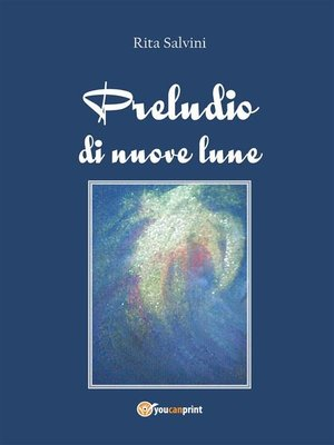 cover image of Preludio di nuove lune
