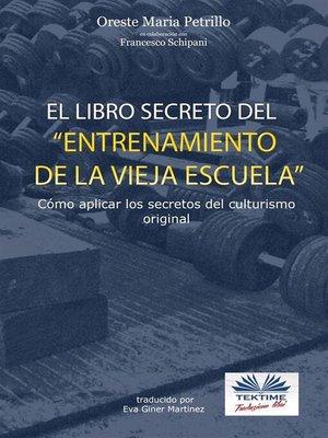 cover image of El libro secreto del entrenamiento de la vieja escuela