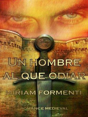 cover image of Un Hombre Al Que Odiar