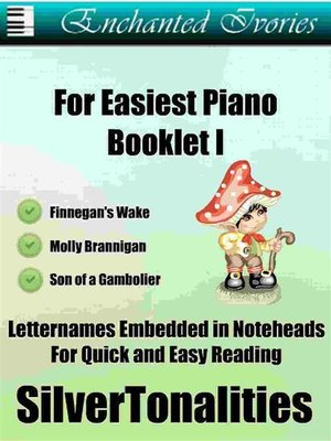 cover image of Enchanted Ivories For Easiest Piano Booklet I