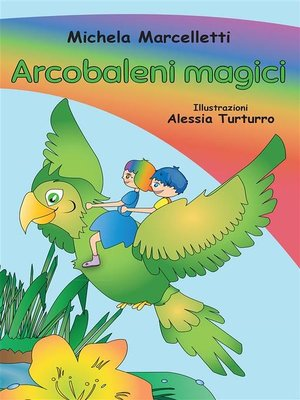 cover image of Arcobaleni magici