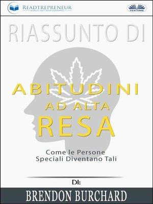 cover image of Riassunto Di Abitudini Ad Alta Resa