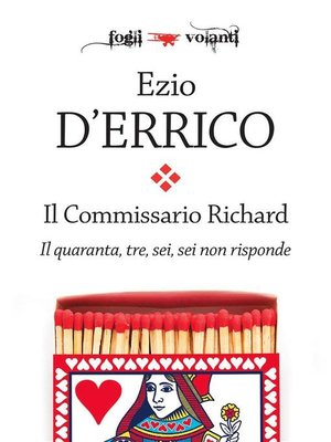 cover image of Il commissario Richard. Il quaranta, tre, sei, sei non risponde