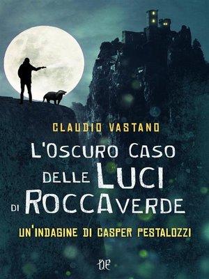 cover image of L'Oscuro Caso delle Luci di Roccaverde