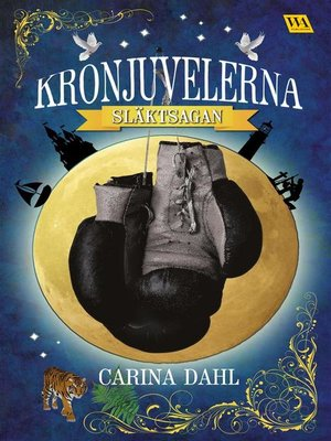 cover image of Kronjuvelerna--Släktsagan