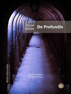 cover image of De profundis (edición bilingüe/bilingual edition)
