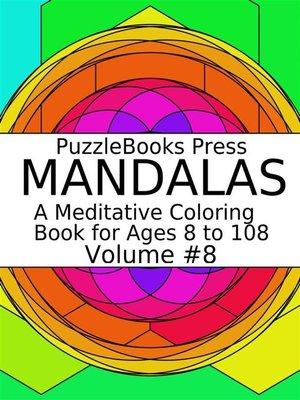 cover image of PuzzleBooks Press Mandalas--Volume 8