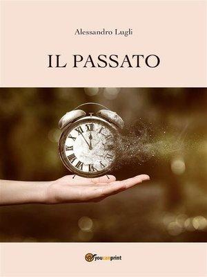 cover image of Il Passato