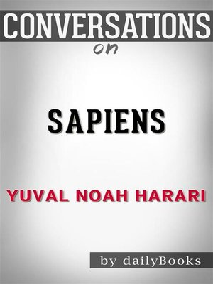 cover image of Sapiens--by Yuval Noah Harari​​​​​​​
