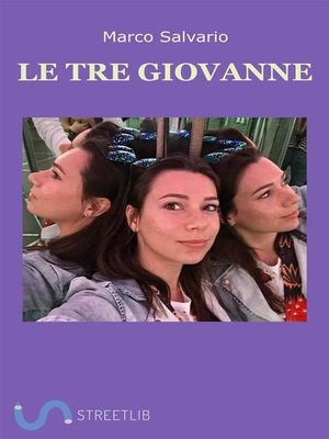 cover image of Le tre Giovanne
