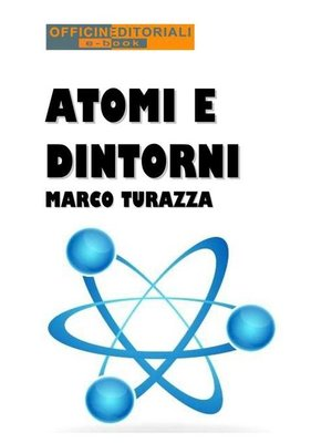 cover image of Atomi e dintorni