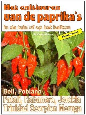 cover image of Het cultiveren van de paprika's in de tuin of op het balkon