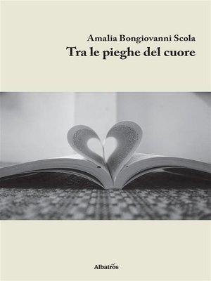 cover image of Tra le pieghe del cuore