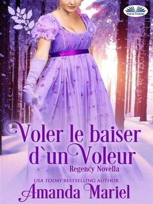 cover image of Voler Le Baiser De Voleur