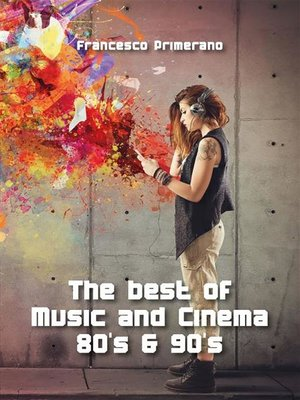cover image of The best of Music and Cinema 80's & 90's