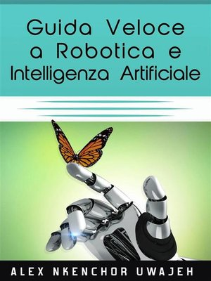 cover image of Guida Veloce a Robotica E Intelligenza Artificiale