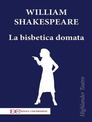 cover image of La bisbetica domata