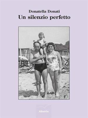 cover image of Un silenzio perfetto