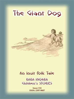 cover image of THE GIANT DOG--An Inuit (Eskimo) Children's Tale