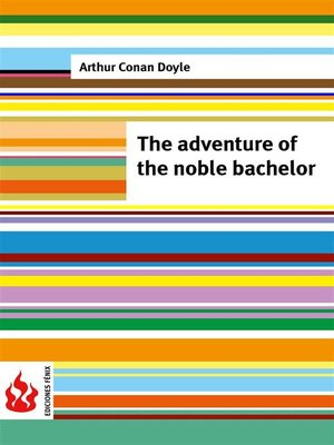 cover image of The adventure of the noble bachelor (low cost). Limited edition