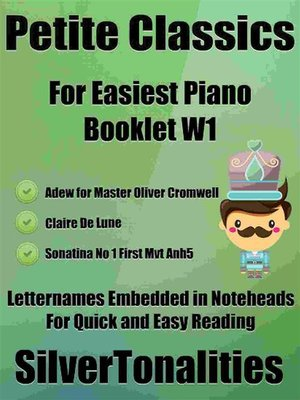 cover image of Petite Classics for Easiest Piano Booklet W1