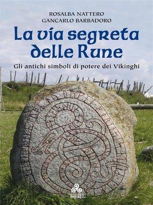 cover image of La via segreta delle Rune