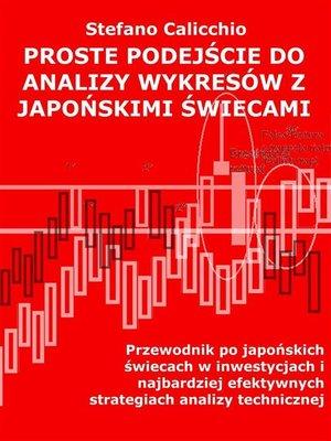 cover image of Proste podejście do analizy wykresów z japońskimi świecami