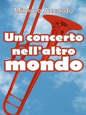 cover image of Un concerto nell'altro mondo