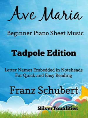 cover image of Ave Maria Beginner Piano Sheet Music Tadpole Edition