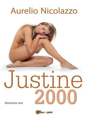 cover image of Justine 2000
