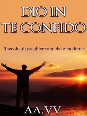 cover image of Dio in Te confido
