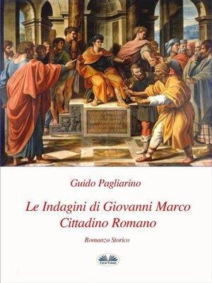 cover image of Le Indagini di Giovanni Marco Cittadino Romano