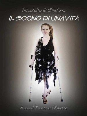 cover image of Il sogno di una vita