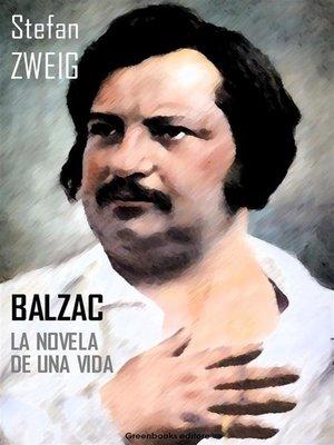 cover image of Balzac. La novela de una vida