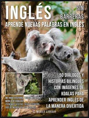 cover image of Inglés sin barreras--Aprende nuevas palabras en Inglés