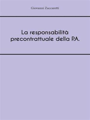 cover image of La responsabilità precontrattuale della P.A.