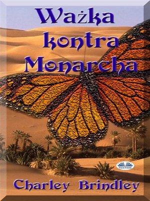 cover image of Ważka Kontra Monarcha