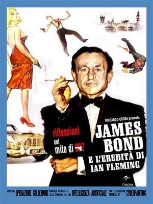 cover image of James Bond e l'eredità di Ian Fleming