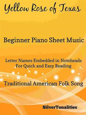 cover image of Yellow Rose of Texas Beginner Piano Sheet Music