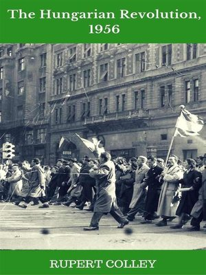 cover image of The Hungarian Revolution, 1956