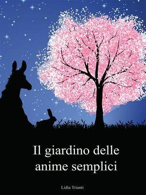 cover image of Il giardino delle anime semplici