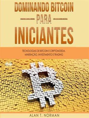 cover image of Dominando Bitcoin Para Iniciantes