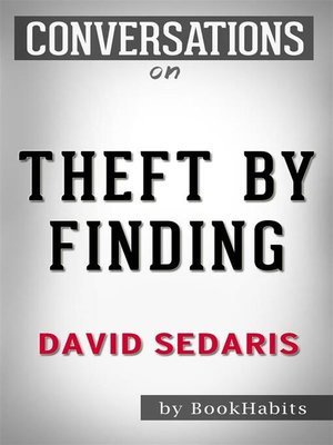 cover image of Conversations on Theft by Finding--by David Sedaris