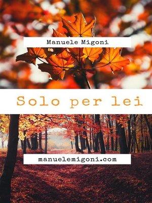 cover image of Solo per lei