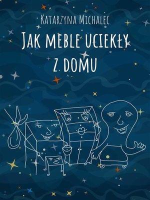 cover image of Jak meble uciekły z domu