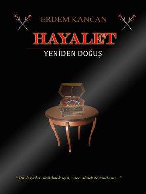 cover image of Hayalet ( Yeniden Doğuş )