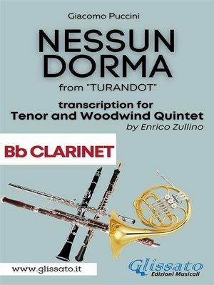 cover image of Nessun Dorma--Tenor & Woodwind Quintet (Clarinet part)