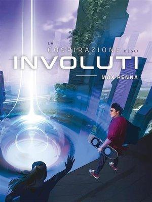 cover image of La Cospirazione degli Involuti